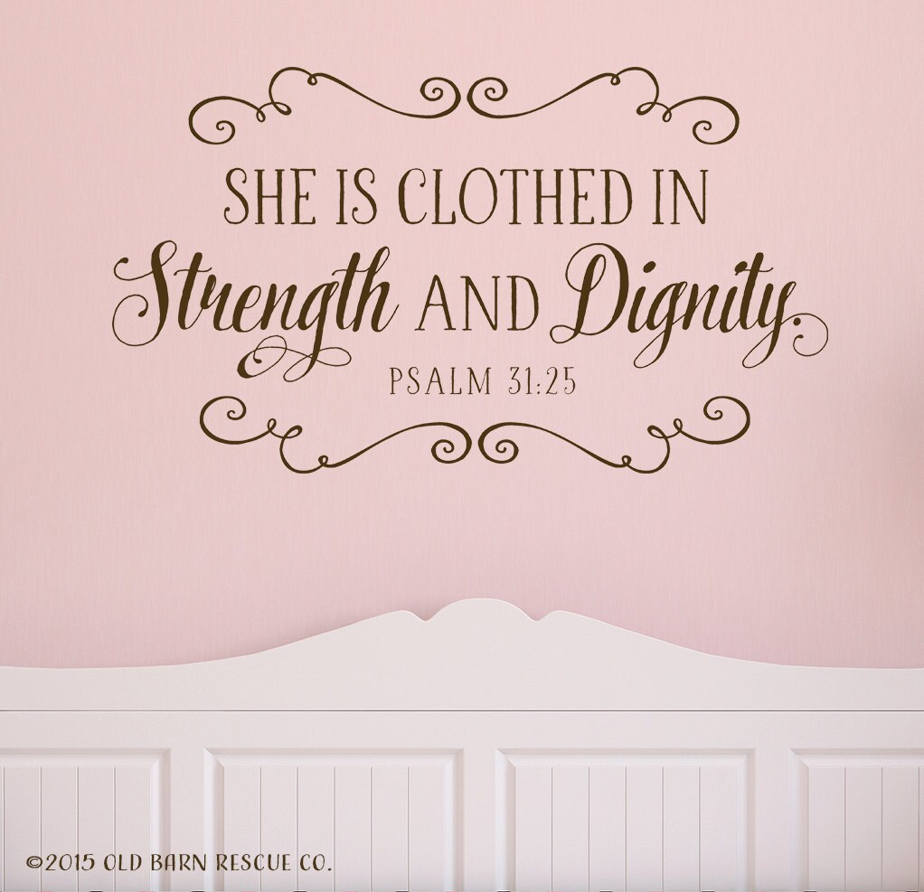 2014 She Is Clothed With Strength And Dignity: She Is Clothed In Strength And Dignity By OldBarnRescueCompany