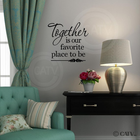 Together is our favorite place to be T35 Tile Vinyl Lettering Decal Sticker