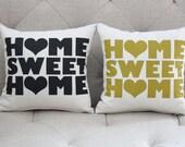 "Home Sweet Home - organic, screen printed house warming, pillow, 12""x12"""
