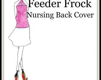 PDF Pattern-Nursing Cover Pattern-Designer Nursing Back Cover-Sewing Tutorial-Ultimate Feeder Frock Cover-Bonus About the Vikings Kids Book