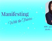 Manifesting with the Fairies Class