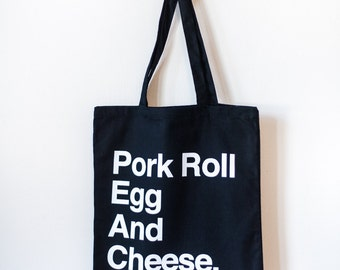 Pork Roll Egg And Cheese Tote Bag
