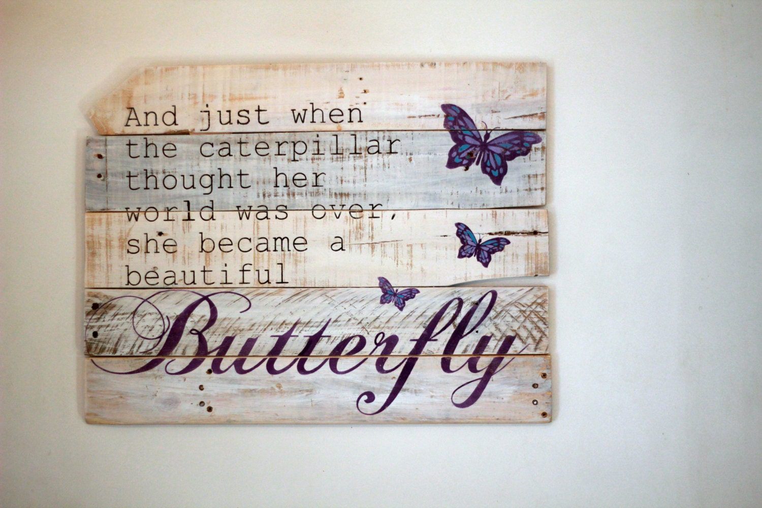Wood Wall Art Quotes reclaimed wood wall art just when the caterpillar thought