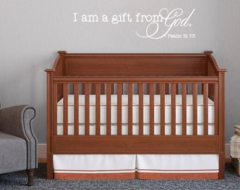 I Am A Gift From God - Psalm 12 7:30 - Nursery and Kids Room Wall Decals