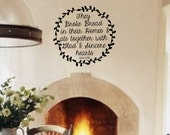 Kitchen Vinyl Wall Decal- Acts 2 46- Vinyl Lettering Decor Words for your wall  Quotes for the wall