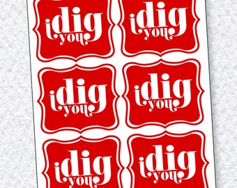Valentine PRINTABLE I Dig You Valentine Tag (INSTANT DOWNLOAD) by Love The Day
