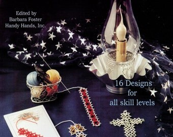 Tatted Bookmarks Needle & Shuttle BARBARA FOSTER Handy Hands 16 Tatting Patterns