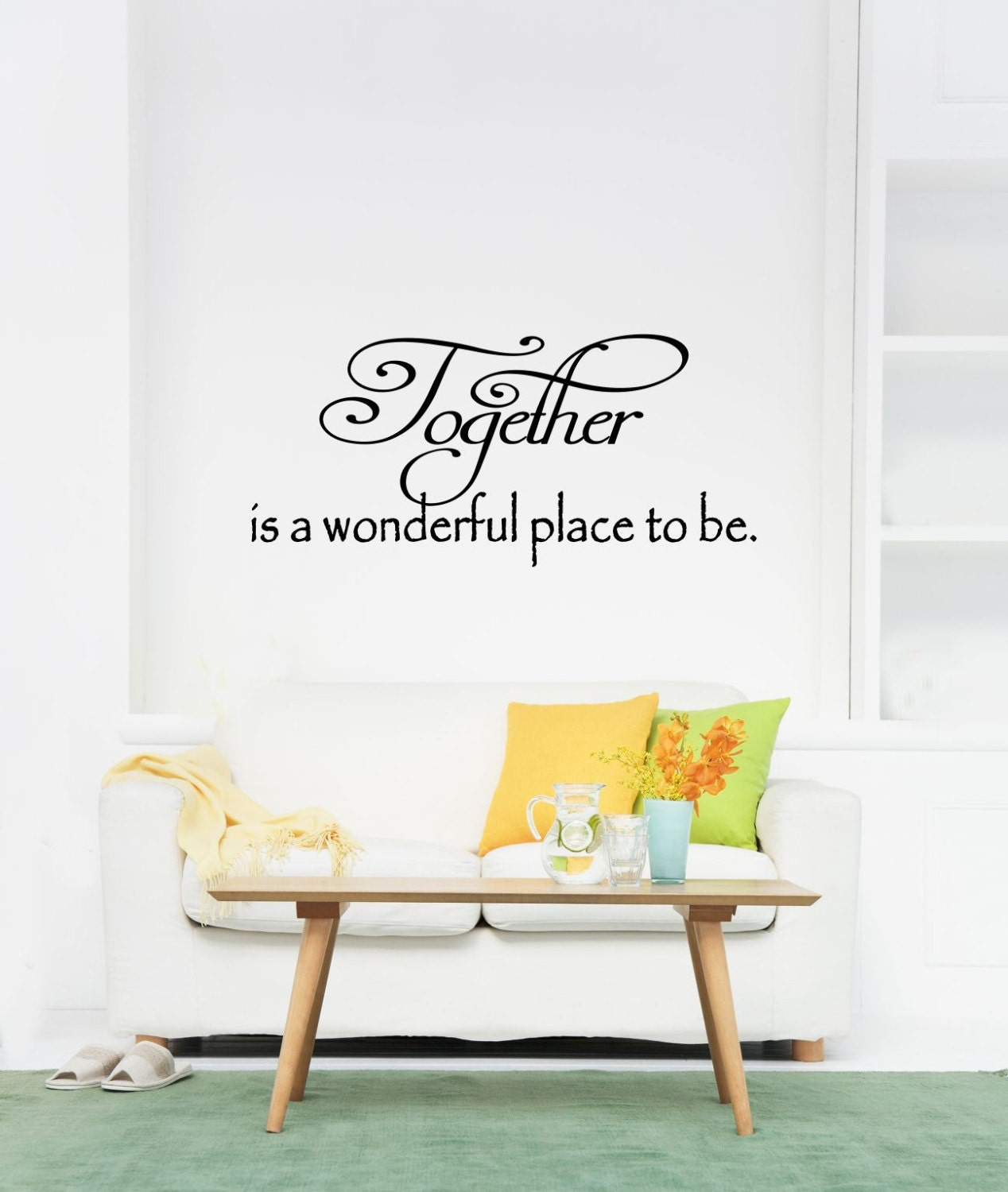 Together Is A Wonderful Place To Be Vinyl Decal Together