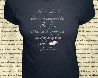 Jane Austen Quote Shirt - Womens Organic Shirt - No Enjoyment Like Reading a Book - Pride & Prejudice - Gift Friendly