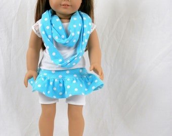 "18"" Doll Outfit:  Infinity Scarf, Skirt, Top. Shorts and Sandals Turquoise Blue Polka Dot Matches Girls Scarf"