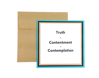 Truth Contentment Contemplation motivational Card - Turquoise Teal Handmade Karma square Card