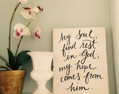 Hand painted Sign - Psalm 62:5 - on Reclaimed Wood