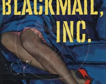 Blackmail Inc - 10x15 Giclée Canvas Print of a Vintage Pulp Paperback Cover