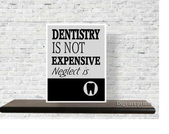 Quote, Dental Office Decor, Art Print, Gift for Dentist, Dental Quote, wall art, Inspirational, Dentist gift