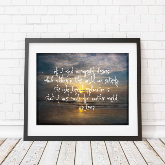 Beach print - C.S. Lewis quote - beach photography - photography Print - sunset - ocean - made for another world - religious - inspirational