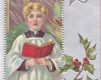 Ca 1909 Christmas Greetings Postcard w/ Choirboy and Holly - 1808