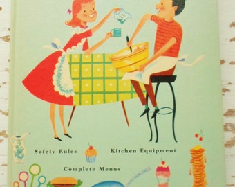 Vintage Cooking Is Fun Book, By Alice D. Morton,  Illustrated By Marjorie Thompson, 1960-1962, Hart Publishing Company, Hard Cover