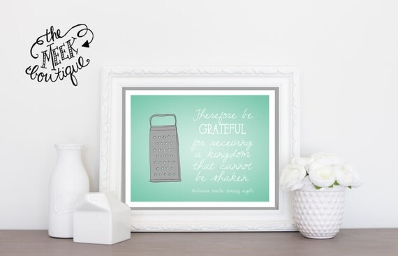 INSTANT DOWNLOAD, Kitchen Art Printable, Be Grateful, Scripture Art, NO. 54