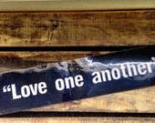 Love One Another Quote Bumper Sticker White Letters on Black Background Love Quote