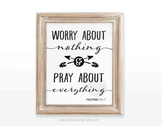 Printable wall art print decoration typographic decor Christian Bible verse | Worry about nothing pray about everything  | INSTANT DOWNLOAD