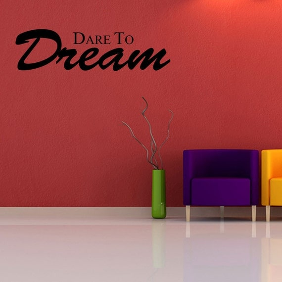 dare to dream vinyl wall decal quotes home sticker decor