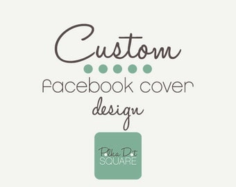 Facebook cover Custom One of a kind OOAK design