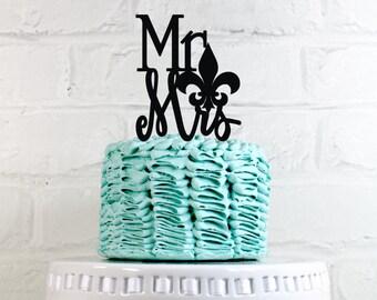 Mr & Mrs Fleur de lis Wedding Cake Topper or Sign Perfect for New Orleans themed Weddings