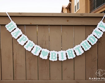 HAPPY BIRTHDAY banner for Birthdays, Birth Day Banners, Signs, Sign   White & Mint