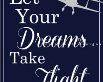 Let Your Dreams Take Flight - Nursery Art