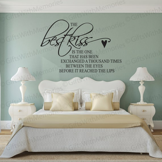 Delightful Love Quote Wall Decals Prepossessing Items Similar To The Best Kiss Is Wall  Decal Love Quote