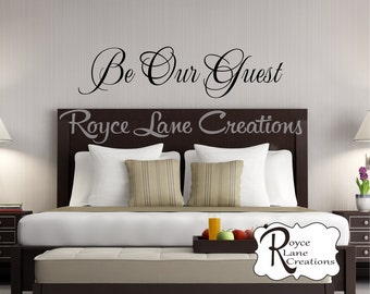 Bedroom Wall Decal - Be Our Guest Bedroom Wall Decal- Guest Room Decor-Guest Room Wall Decal - Guest Bedroom - Guest Bedroom Wall Decal
