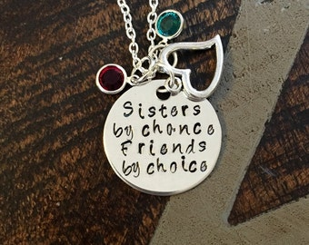 Sisters by Chance Friends by Choice Sister Necklace Sister Jewelry Personalized Jewelry Handstamped Jewelry Gift for Sister Sisters Necklace