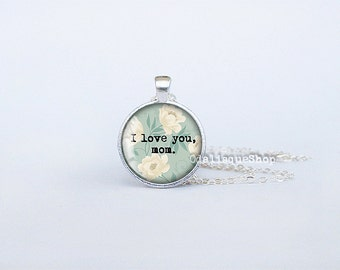 I love you mom necklace jewelry for mom pendant mothers mother's day gift birthday gift key ring blue white flowers cs210