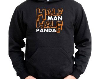 Half Man , Half Panda Hoodie