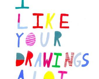 I like your drawings print
