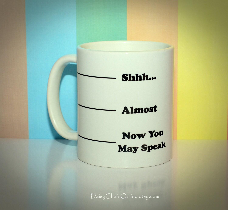 funny coffee mug shhh unique coffee mugs by daisychainonline. Black Bedroom Furniture Sets. Home Design Ideas