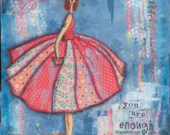 """You are enough  An 8"""" x 10"""" mixed-media print"""