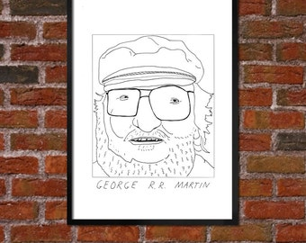 Badly Drawn George R.R. Martin - Literary Poster -  - *** BUY 4, GET A 5th FREE***