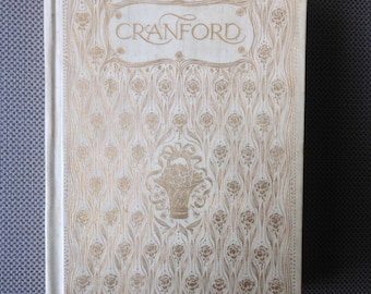 1904 Cranford by Elizabeth Gaskell - Decorative Binding - Illustrated