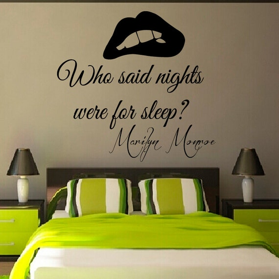 Wall decals marilyn monroe quote who said nights were for for Room decor ideas quotes