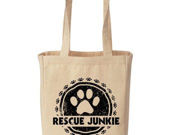 Rescue Junkie canvas TOTE bag - animal rescue fundraiser - 50% of sale price donated