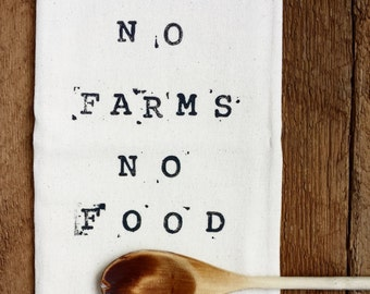 PRINTED TEA TOWEL | No Farms No Food | Hostess Gift | Kitchen Gift