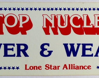 Vintage Stop Nuclear Power & Weapons Bumper Sticker 07