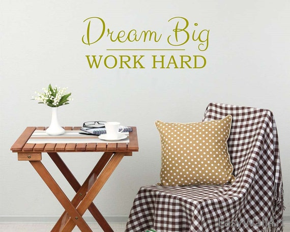 Work Hard Dream Big Wall Quotes Decal for Living-room & Great Wall Quotes, Wall Lettering Wall Stickers#Q125