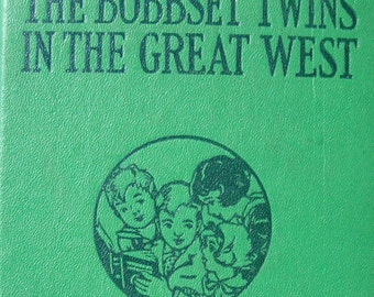 The Bobbsey Twins in the Great West - Children's Series Reading Story Book - Early Edition