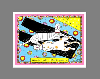 Cat Card Cat Card White Cats Black Pants Cat Hair on Your Clothes Perfect Pair
