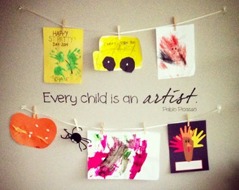 Every Child is an Artist Decal - Every child is an artist sign - Every Child is an Artist - Wall Decals for Kids - Wall Stickers for Kids