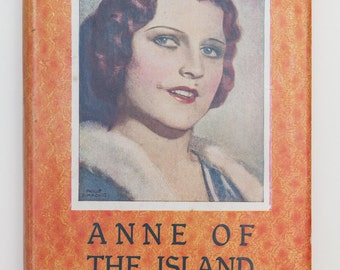 Anne of the Island by L. M. Montgomery - Vintage 1953 Edition
