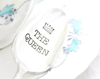 The Queen, stamped spoon with crown.  Hand stamped silverware, Unique gift for her.