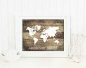 Rustic Map Print, Travel Quote Art Print, Adventure Awaits, World Map Poster, Faux Wood Print, Rustic Wedding Decor, SKU:008